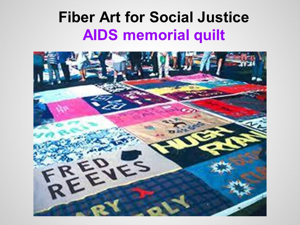 Fiber Art for Social Justice AIDS memorial quilt