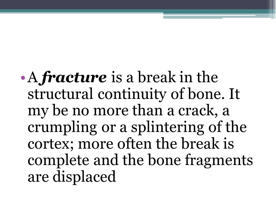 (3) bending and compressing, which results in a fracture that is partly transverse but with a separate triangular butterfly fragment; (4) a combination of twisting, bending and compressing, which causes a short oblique fracture.