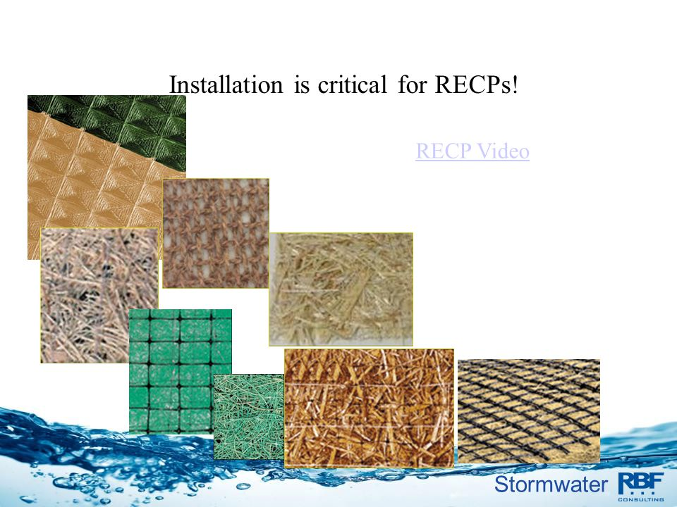 Stormwater RECP Video Installation is critical for RECPs!