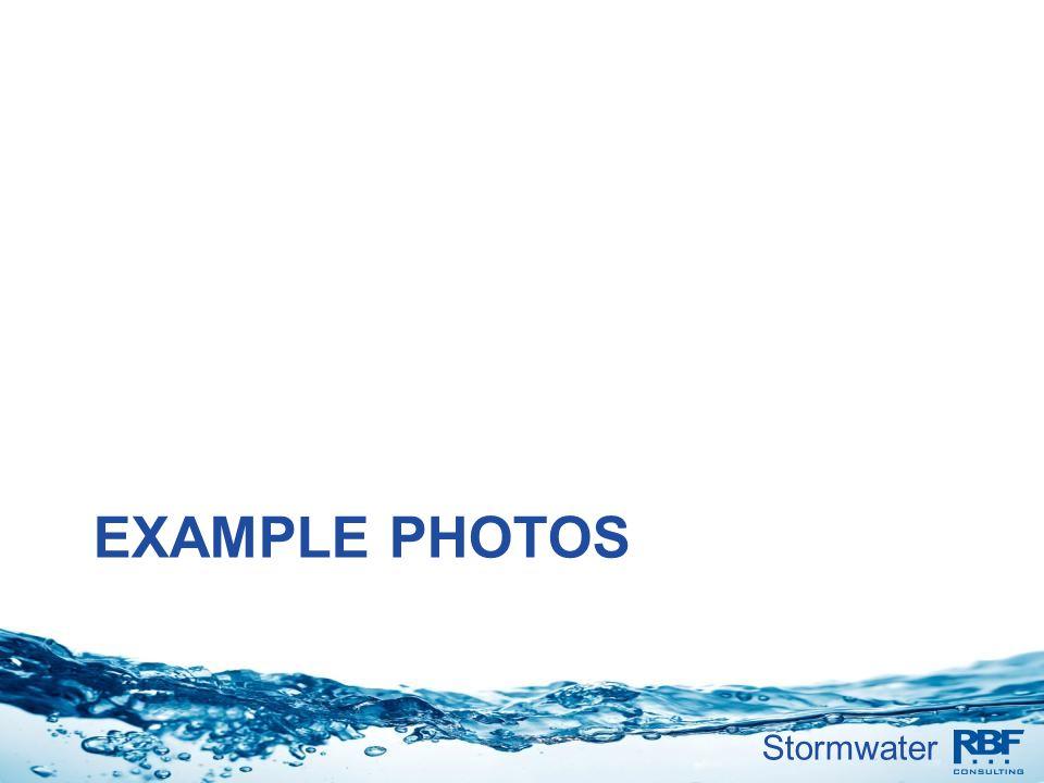 Stormwater EXAMPLE PHOTOS