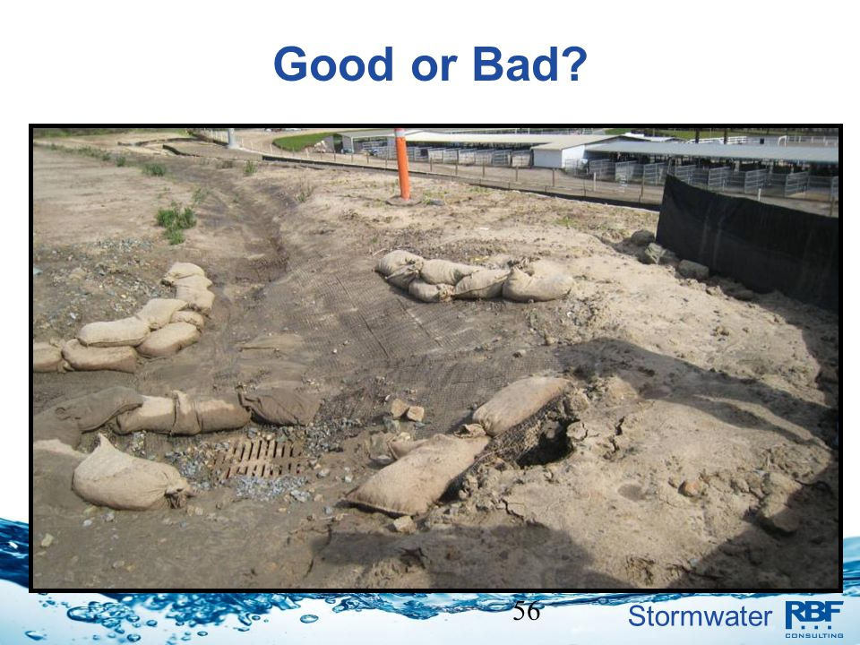 Stormwater 56 Good or Bad?