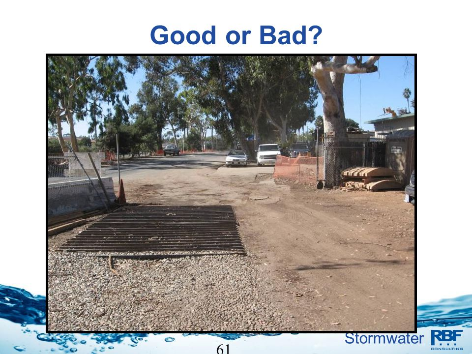 Stormwater 61 Good or Bad?