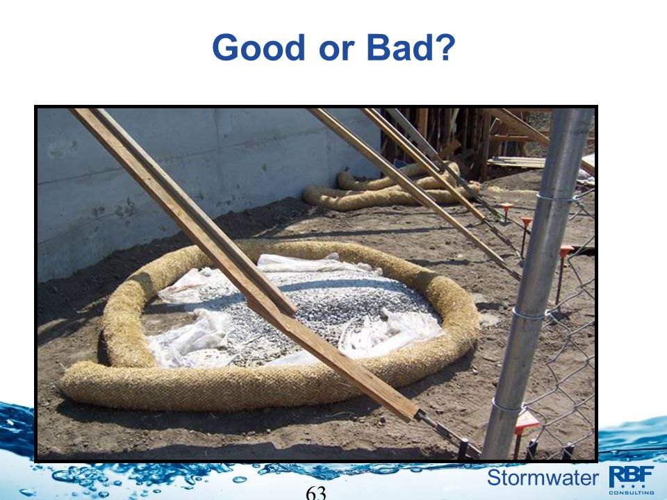 Stormwater 63 Good or Bad?