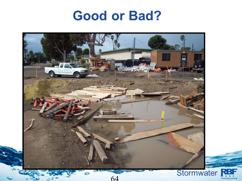 Stormwater 64 Good or Bad?