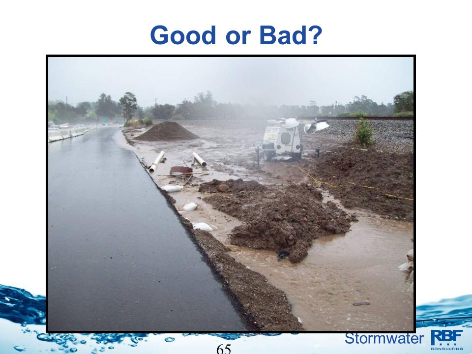 Stormwater 65 Good or Bad?