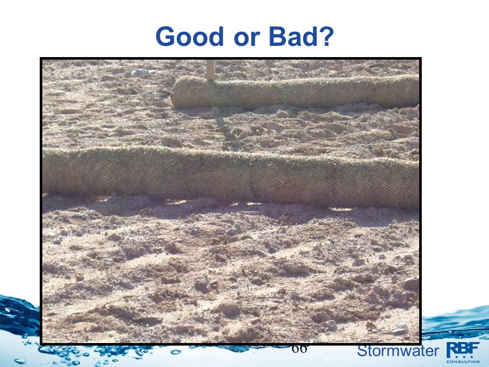 Stormwater 66 Good or Bad?