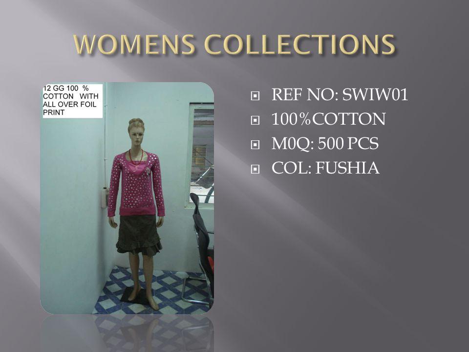  REF NO: SWIW01  100%COTTON  M0Q: 500 PCS  COL: FUSHIA