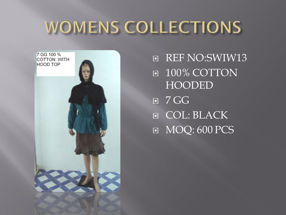  REF NO:SWIW13  100% COTTON HOODED  7 GG  COL: BLACK  MOQ: 600 PCS
