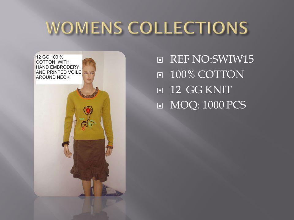  REF NO:SWIW15  100% COTTON  12 GG KNIT  MOQ: 1000 PCS
