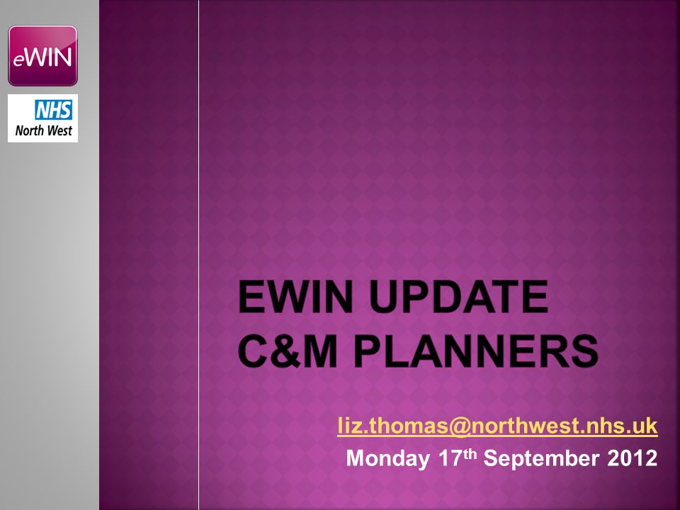 liz.thomas@northwest.nhs.uk Monday 17 th September 2012