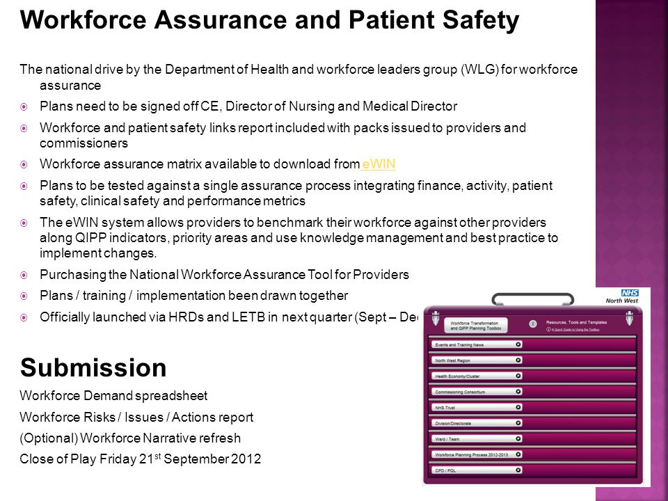 Workforce Assurance and Patient Safety The national drive by the Department of Health and workforce leaders group (WLG) for workforce assurance  Plan