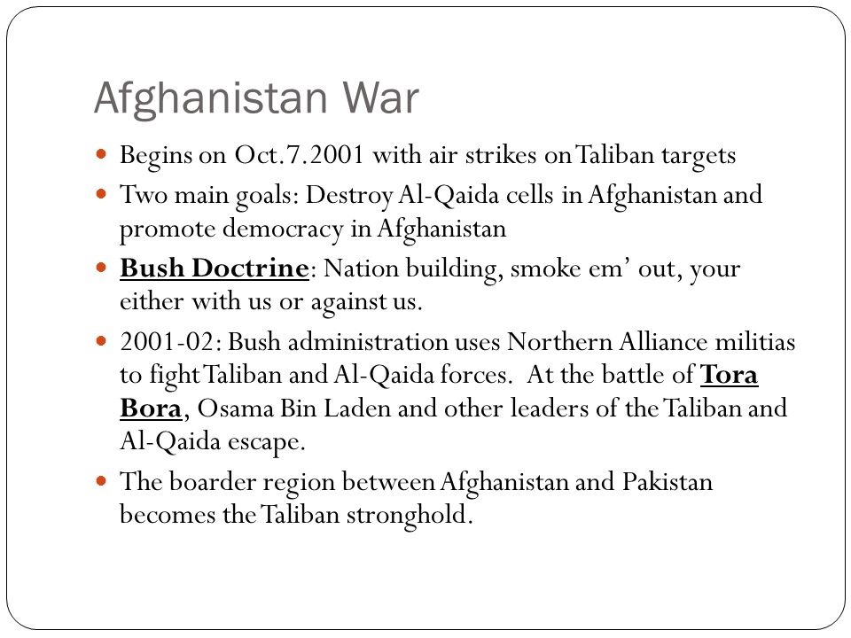 Afghanistan War Continued 2002: An interim government is established.