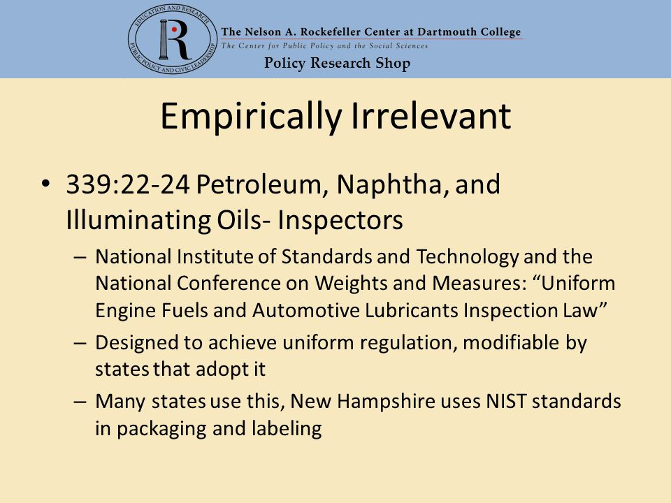 Policy Research Shop Empirically Irrelevant 339:22-24 Petroleum, Naphtha, and Illuminating Oils- Inspectors – National Institute of Standards and Tech