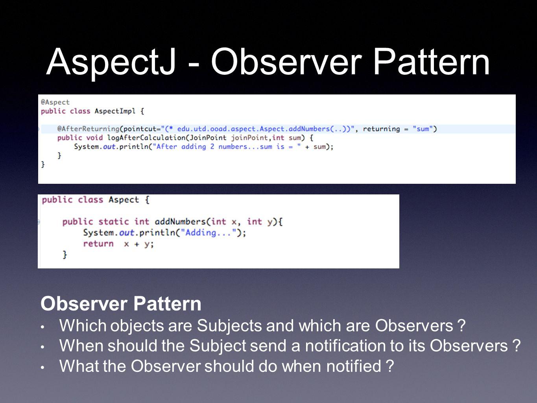 References : http://en.wikipedia.org/wiki/Aspect- oriented_programming http://en.wikipedia.org/wiki/Aspect- oriented_programming http://docs.spring.io/spring- framework/docs/current/spring-framework- reference/html/aop.html https://eclipse.org/aspectj/doc/released/progguide /index.html https://eclipse.org/aspectj/doc/released/progguide /index.html