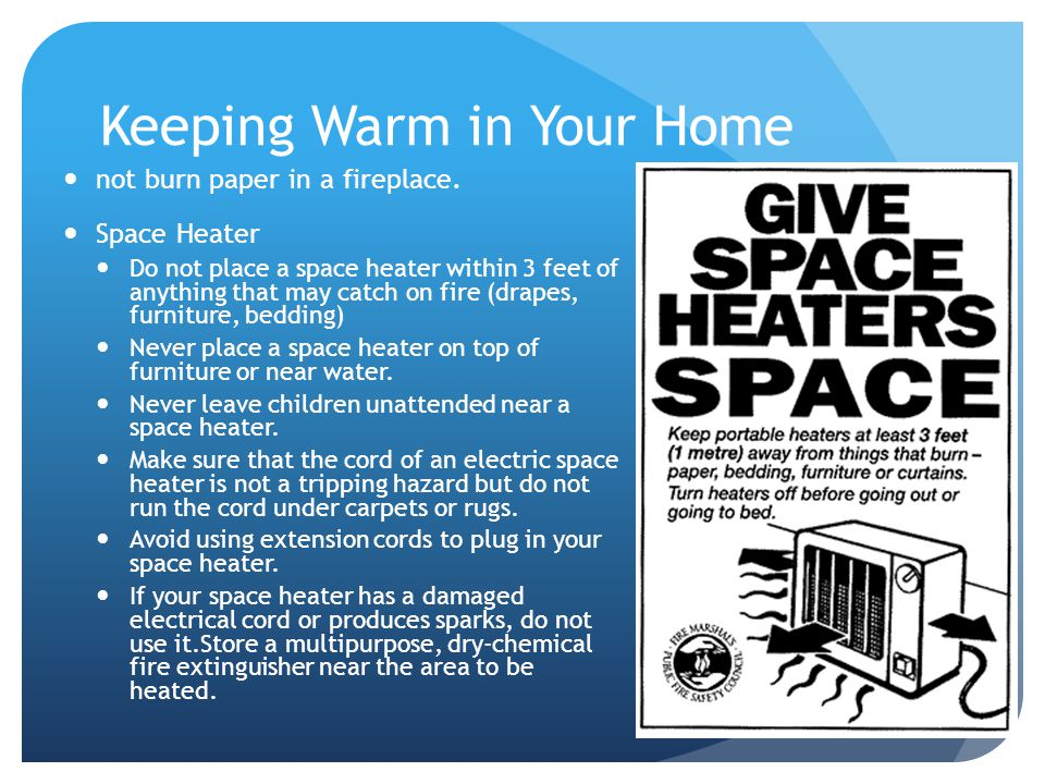 Keeping Warm in Your Home not burn paper in a fireplace.