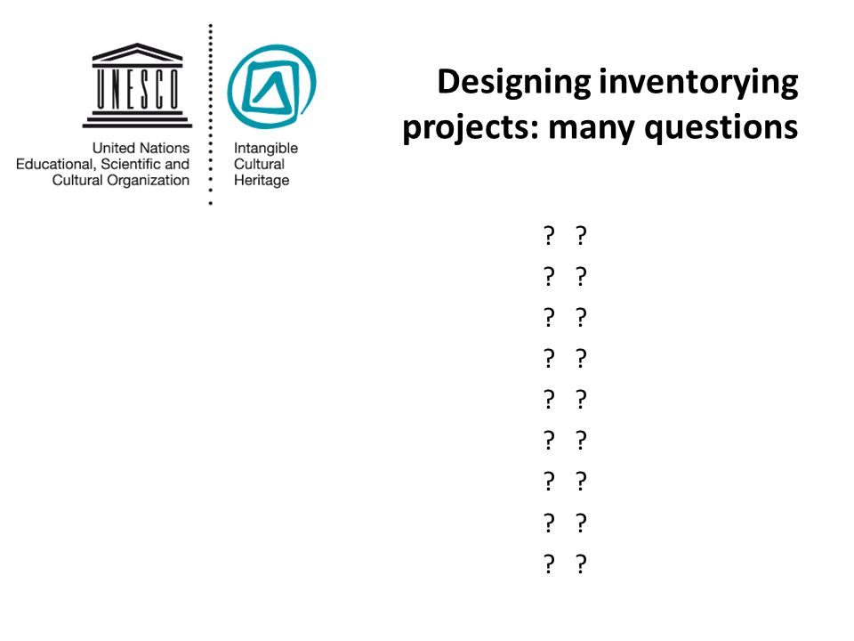Designing inventorying projects: many questions