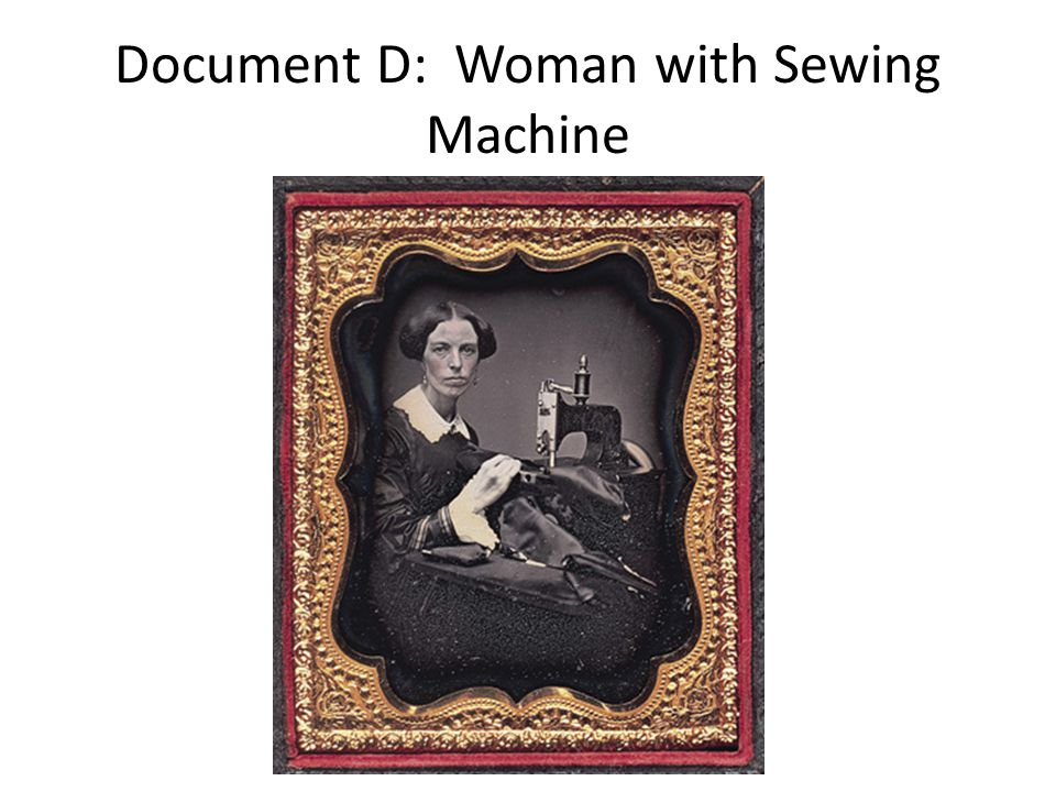 Document D: Woman with Sewing Machine