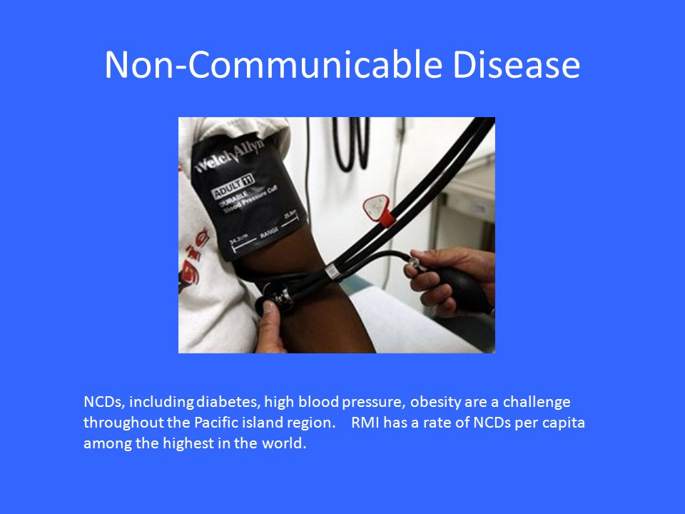 Non-Communicable Disease NCDs, including diabetes, high blood pressure, obesity are a challenge throughout the Pacific island region.