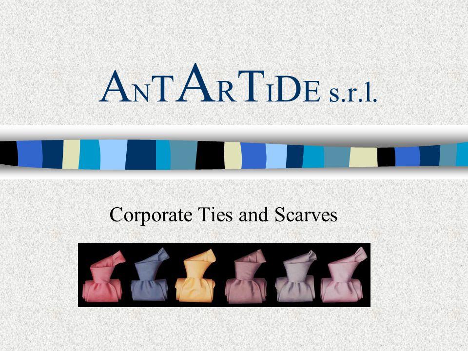 A N T A R T I D E s.r.l. Corporate Ties and Scarves