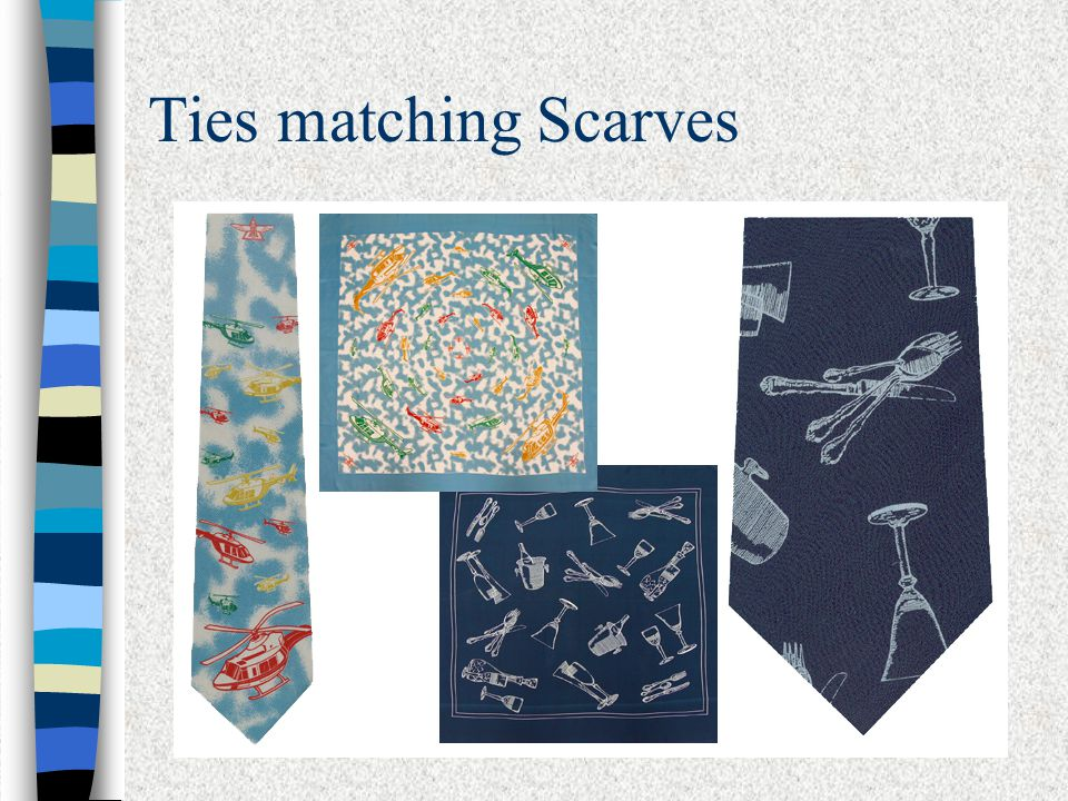 Ties matching Scarves