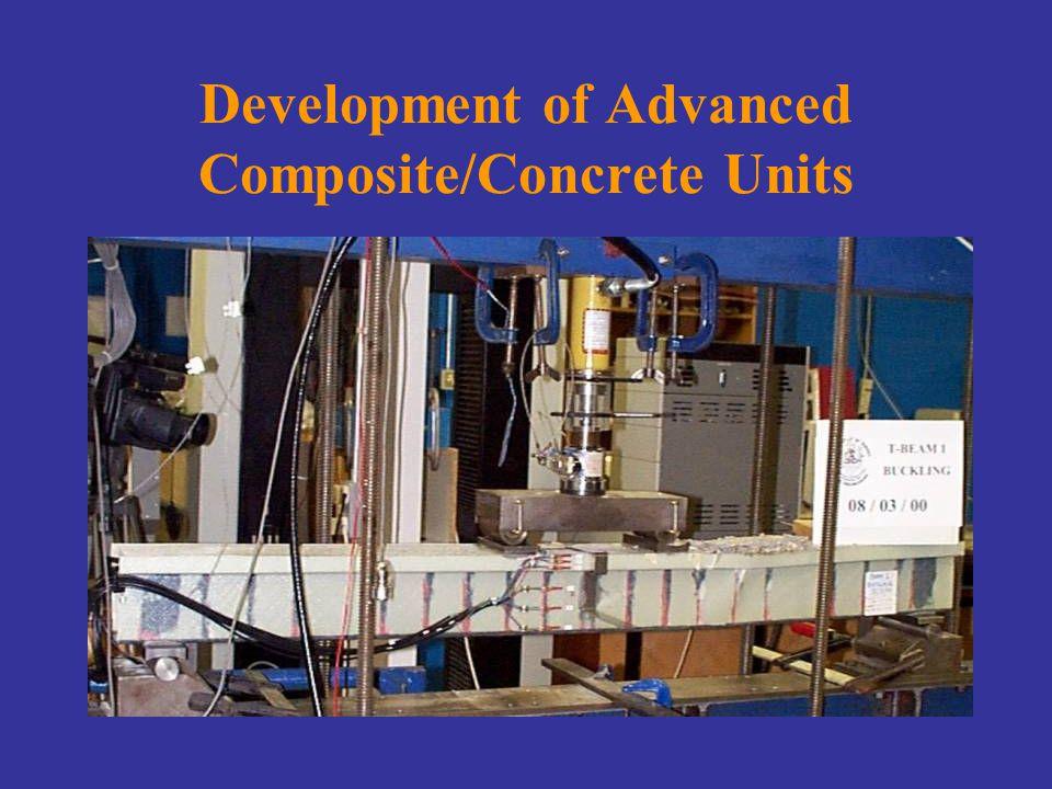 Development of Advanced Composite/Concrete Units