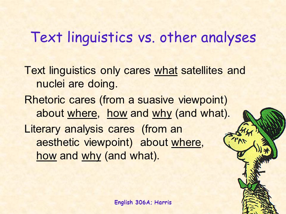 English 306A; Harris Text linguistics vs.