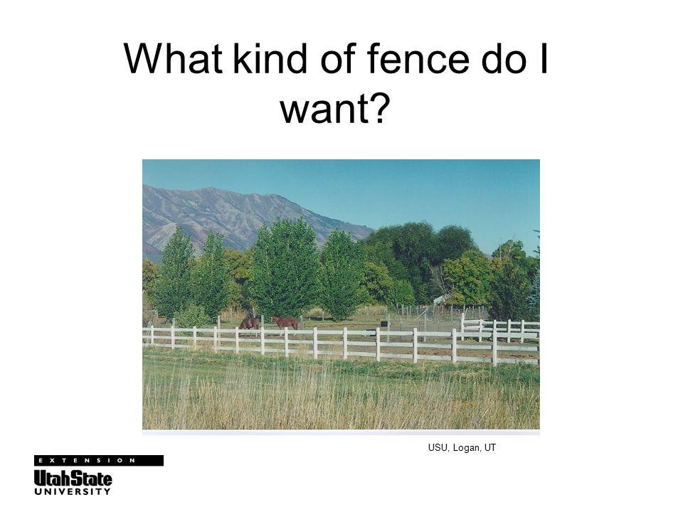 What kind of fence do I want USU, Logan, UT