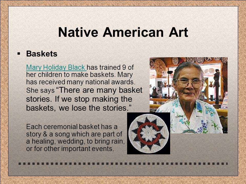 Native American Art  Baskets Mary Holiday Black Mary Holiday Black has trained 9 of her children to make baskets.
