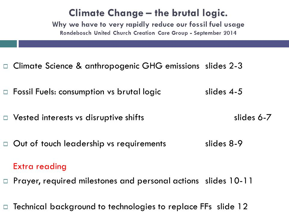 Climate Change – the brutal logic.