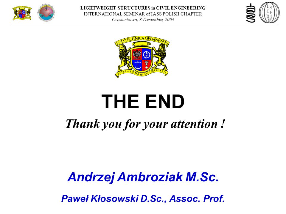 THE END Thank you for your attention .
