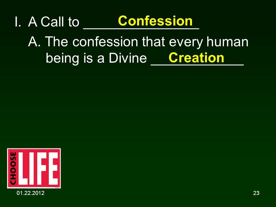 01.22.201223 I. A Call to _______________ A.