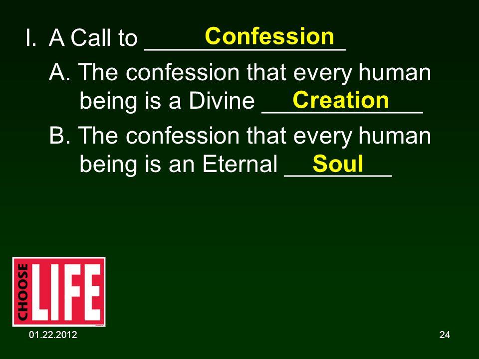 01.22.201224 I. A Call to _______________ A.