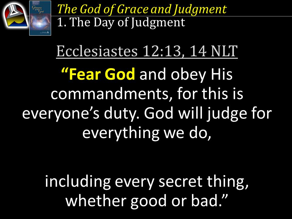 The God of Grace and Judgment 1.