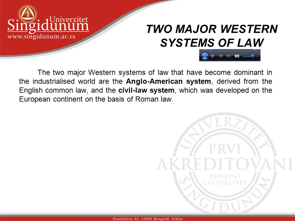TWO MAJOR WESTERN SYSTEMS OF LAW The two major Western systems of law that have become dominant in the industrialised world are the Anglo-American system, derived from the English common law, and the civil-law system, which was developed on the European continent on the basis of Roman law.