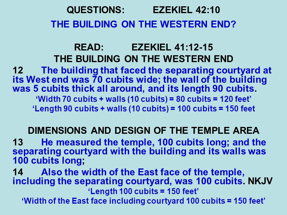QUESTIONS:EZEKIEL 42:10 THE BUILDING ON THE WESTERN END.