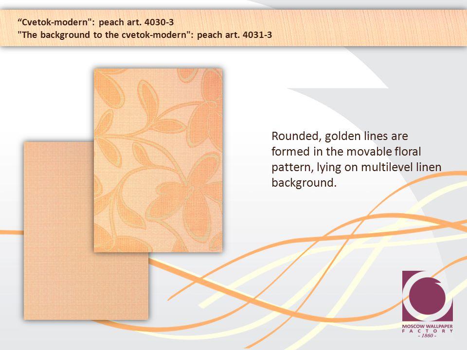 Cvetok-modern : peach art. 4030-3 The background to the cvetok-modern : peach art.
