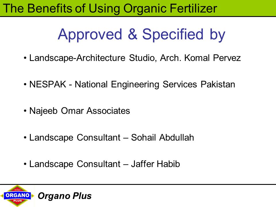 The Benefits of Using Organic Fertilizer Organo Plus Approved & Specified by Landscape-Architecture Studio, Arch. Komal Pervez NESPAK - National Engin