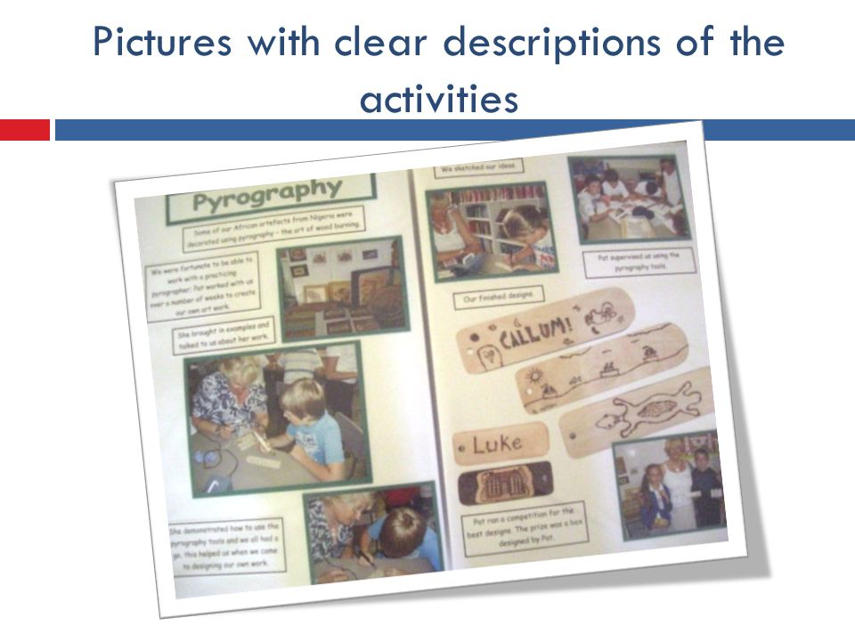 Pictures with clear descriptions of the activities