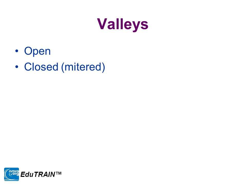 Valleys Open Closed (mitered) EduTRAIN™