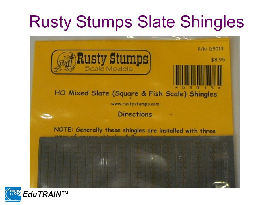 Rusty Stumps Slate Shingles EduTRAIN™