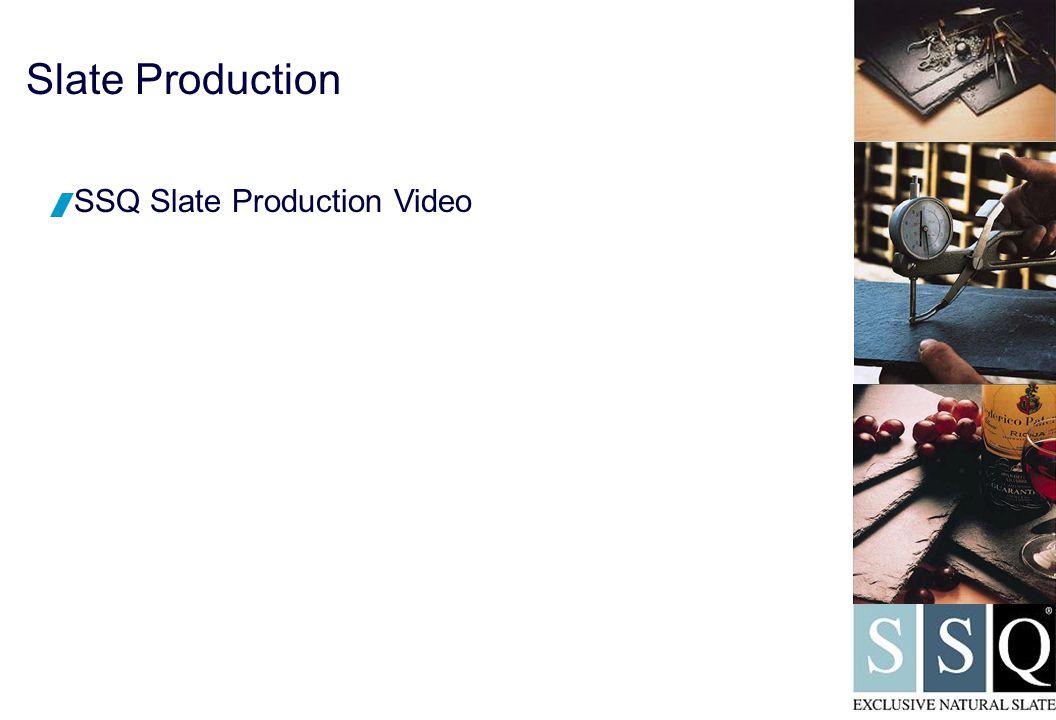 Slate Production  SSQ Slate Production Video