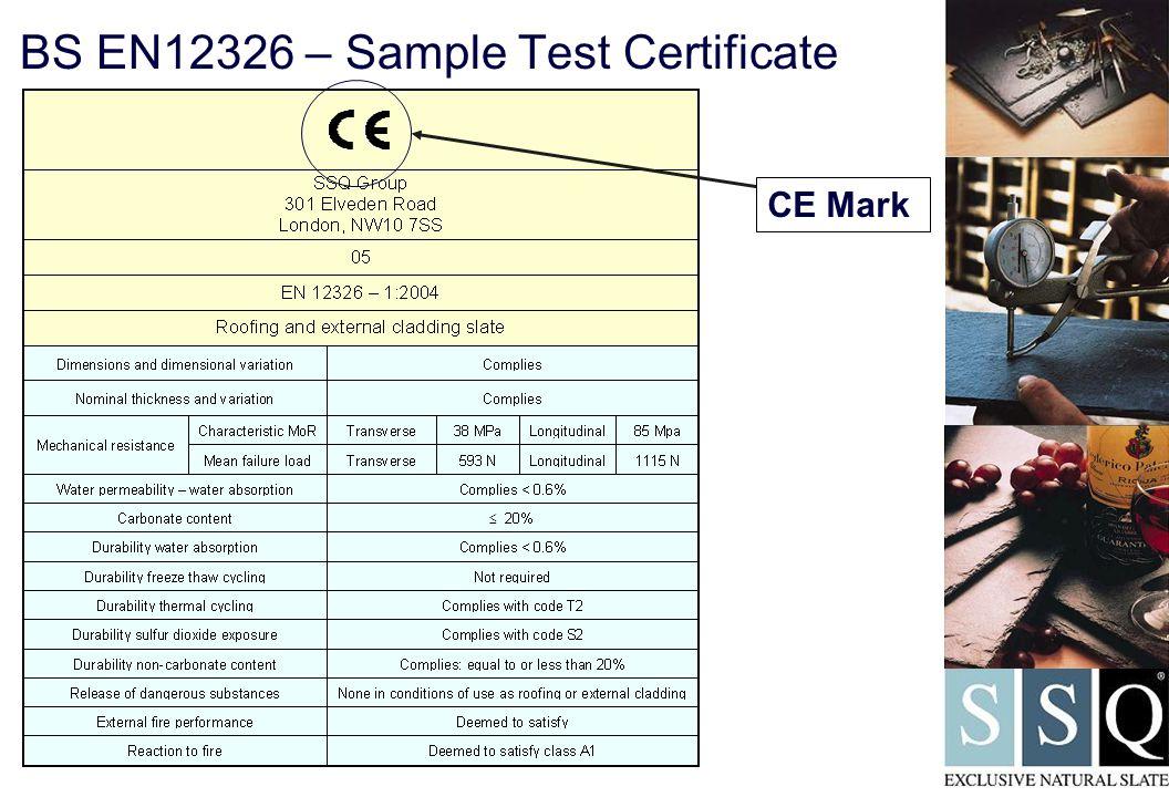 BS EN12326 – Sample Test Certificate  CE Mark
