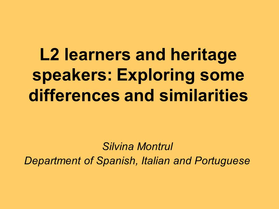 Heritage speakers (simultaneous or early bilinguals) Adults who as children were exposed to two languages from birth--the family language and the community language--and who may be more dominant in the community language.
