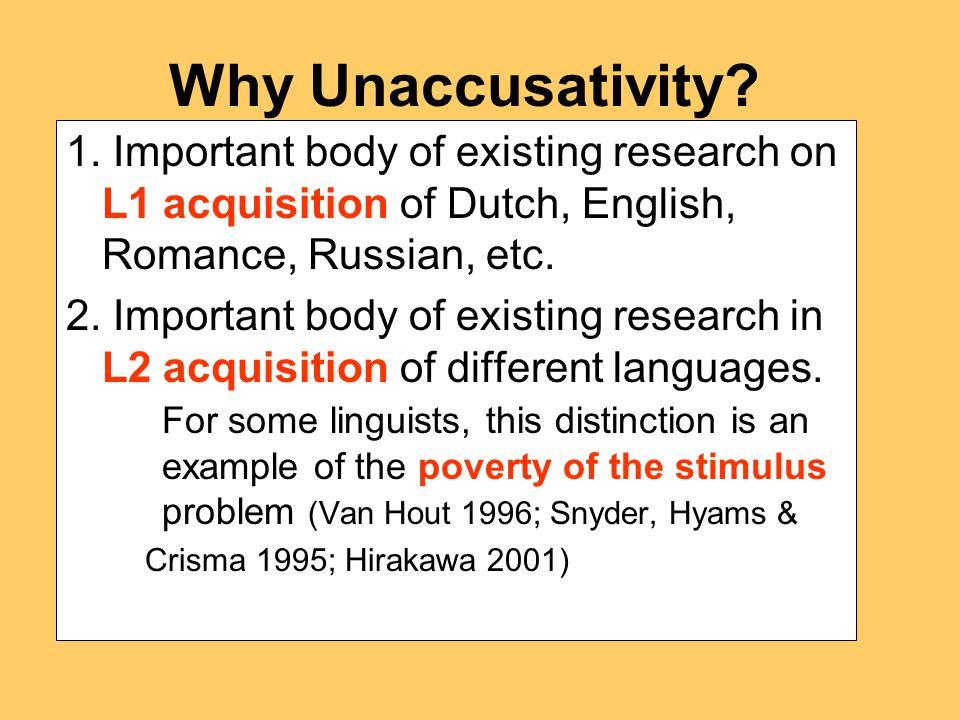 Why Unaccusativity. 1.