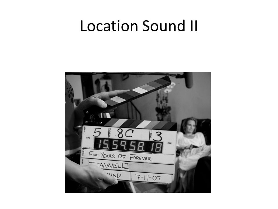 Location Sound II