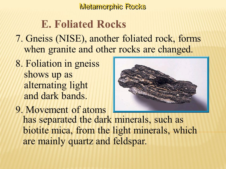 E. Foliated Rocks 7.