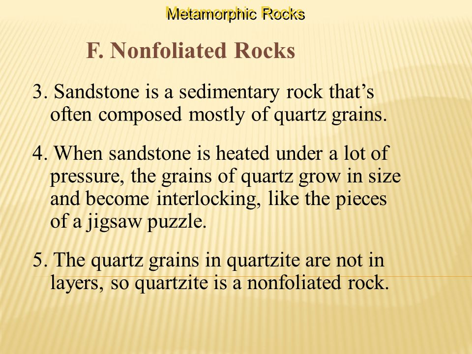 F. Nonfoliated Rocks 3.