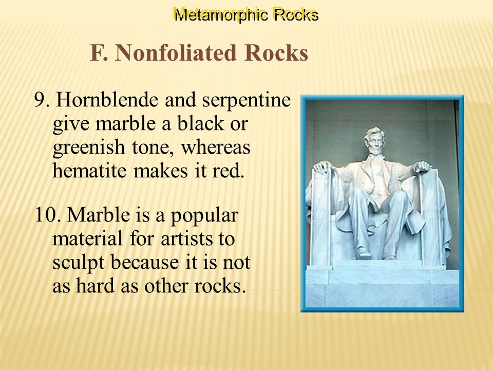 F. Nonfoliated Rocks 9.