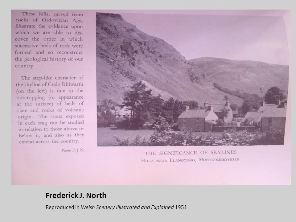 Frederick J. North Reproduced in Welsh Scenery Illustrated and Explained 1951