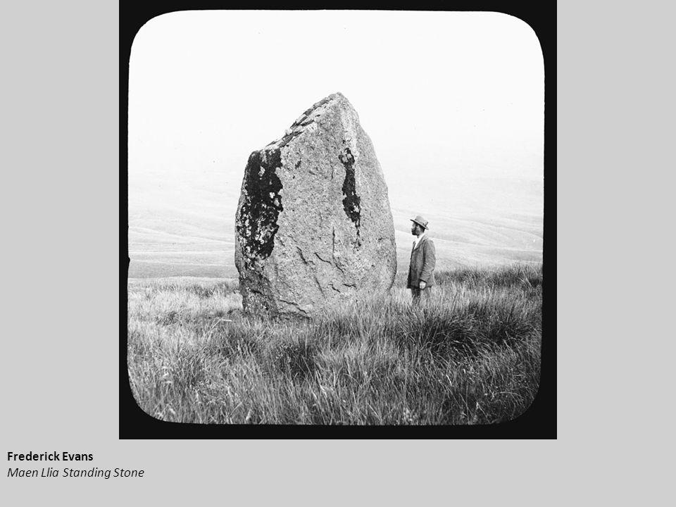 Frederick Evans Maen Llia Standing Stone